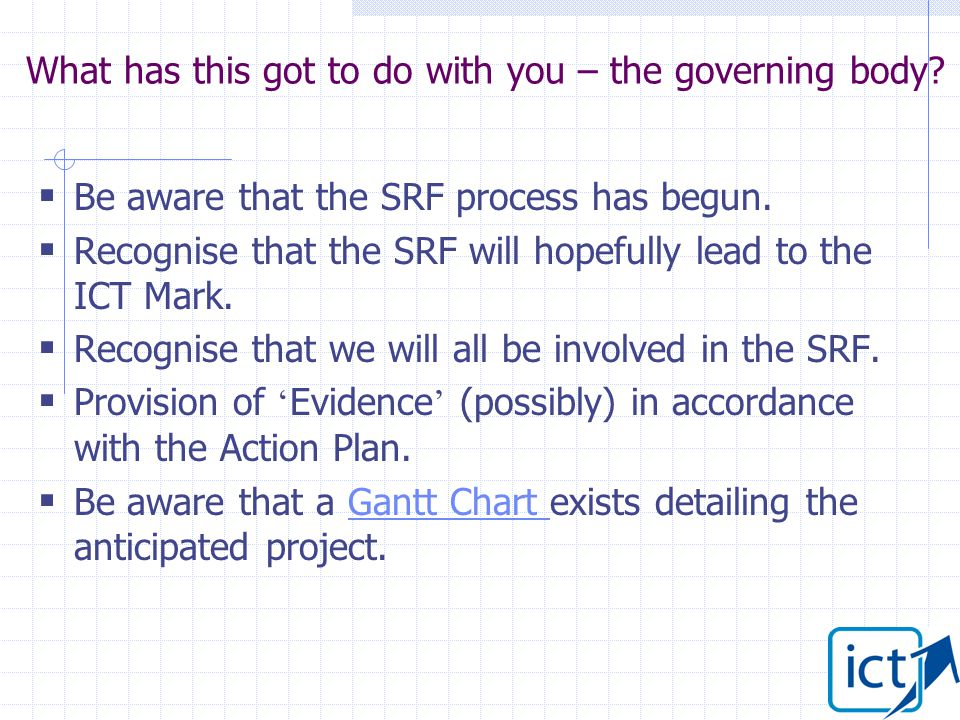  Be aware that the SRF process has begun.
