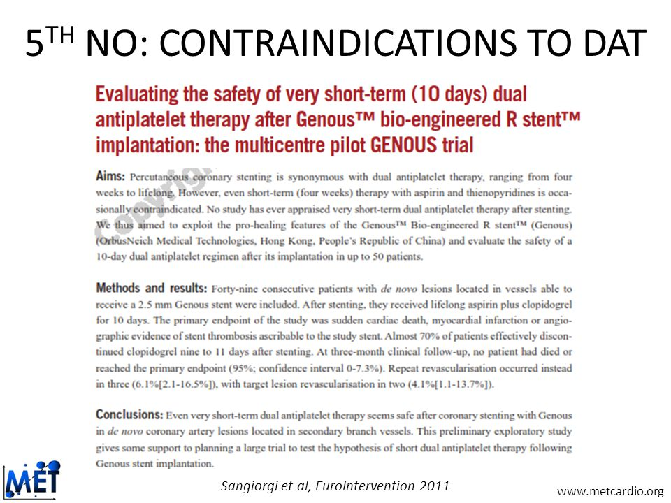 www.metcardio.org 5 TH NO: CONTRAINDICATIONS TO DAT Sangiorgi et al, EuroIntervention 2011