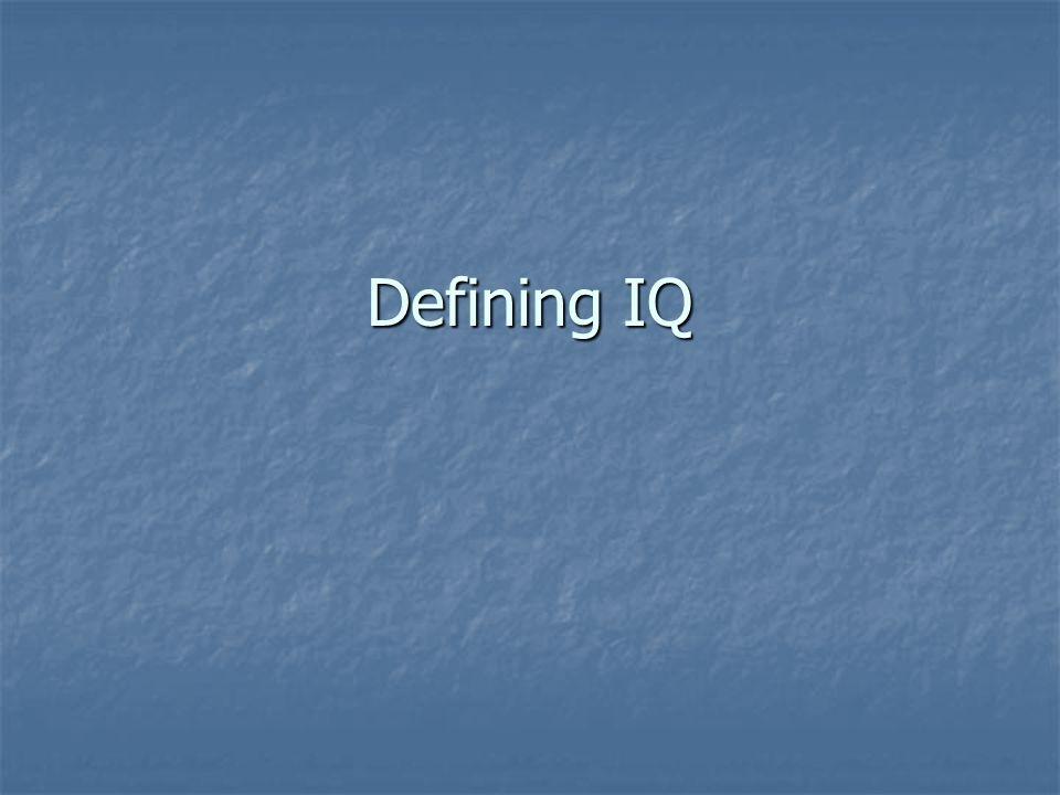 Defining IQ