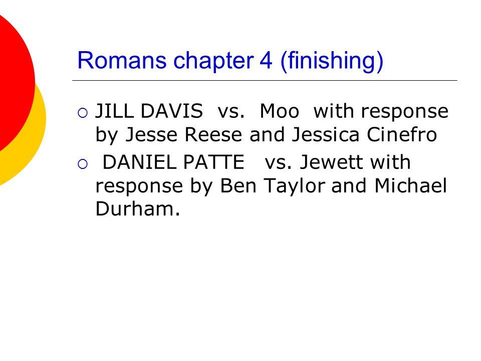 Romans chapter 4 (finishing)  JILL DAVIS vs.