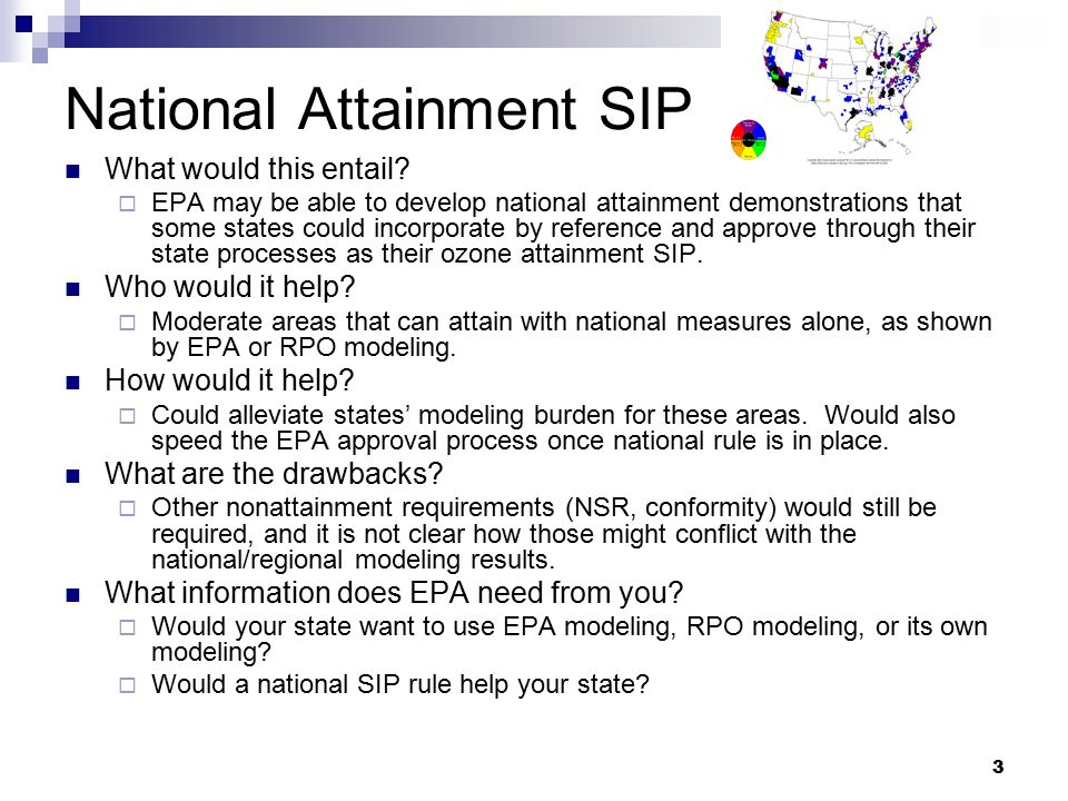 3 National Attainment SIP What would this entail.
