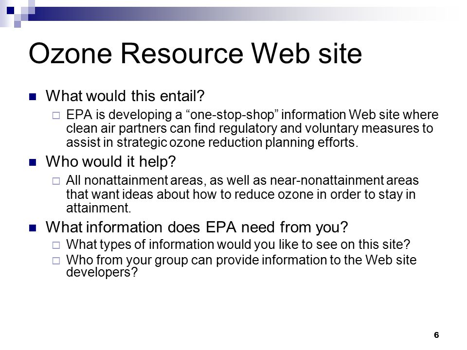6 Ozone Resource Web site What would this entail.