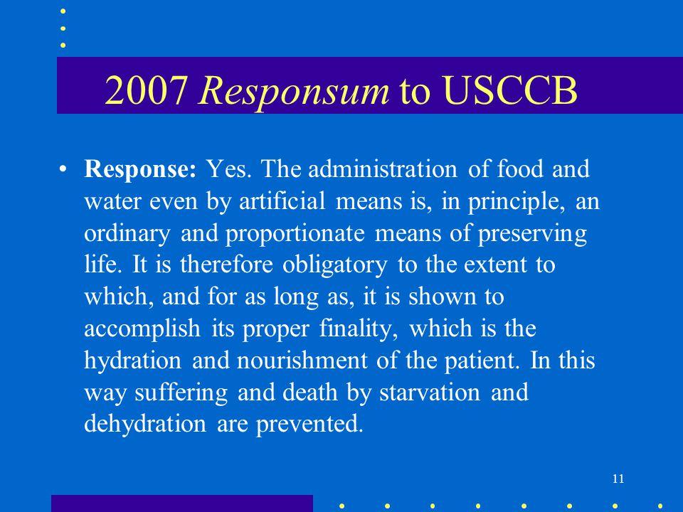 11 2007 Responsum to USCCB Response: Yes.