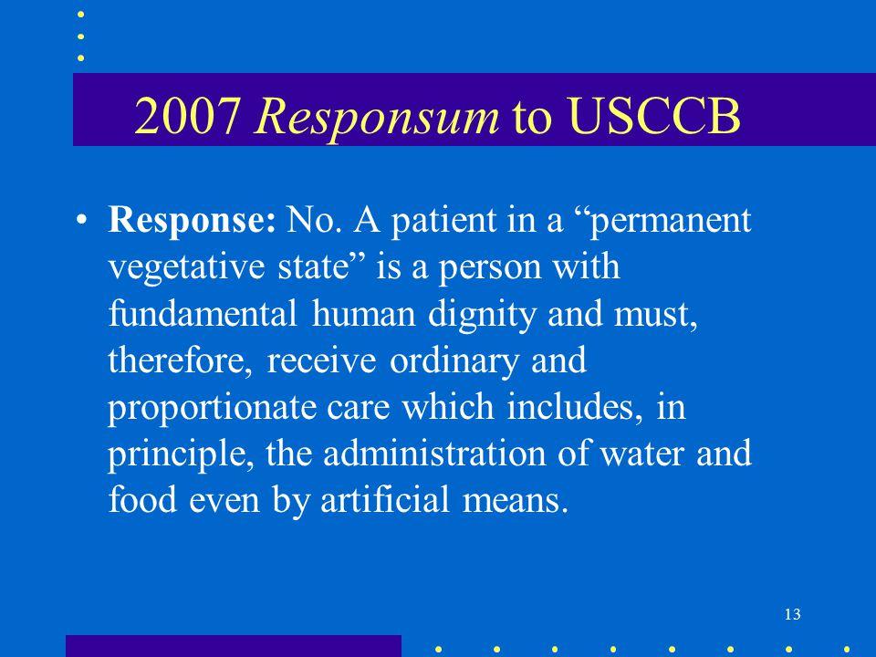 13 2007 Responsum to USCCB Response: No.