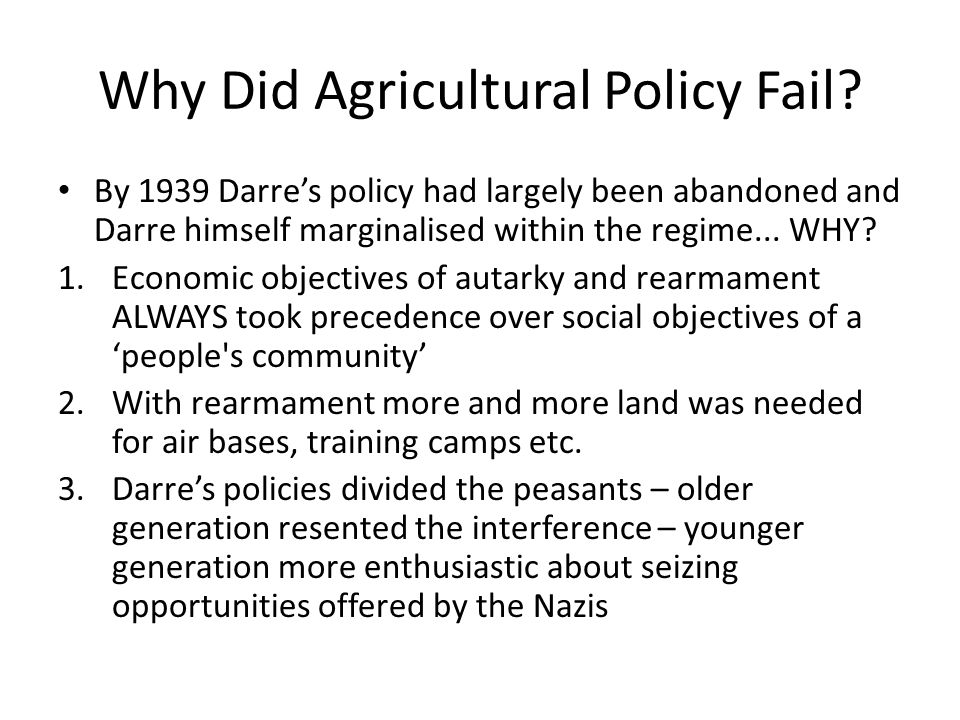 Why Did Agricultural Policy Fail.