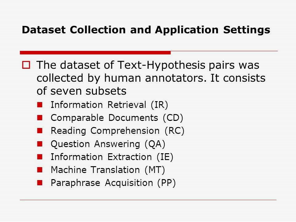Approaching textual entailment recognition  Solution approaches can be categorizes as.
