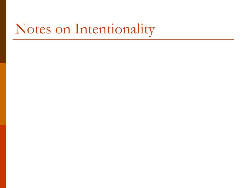 Notes on Intentionality