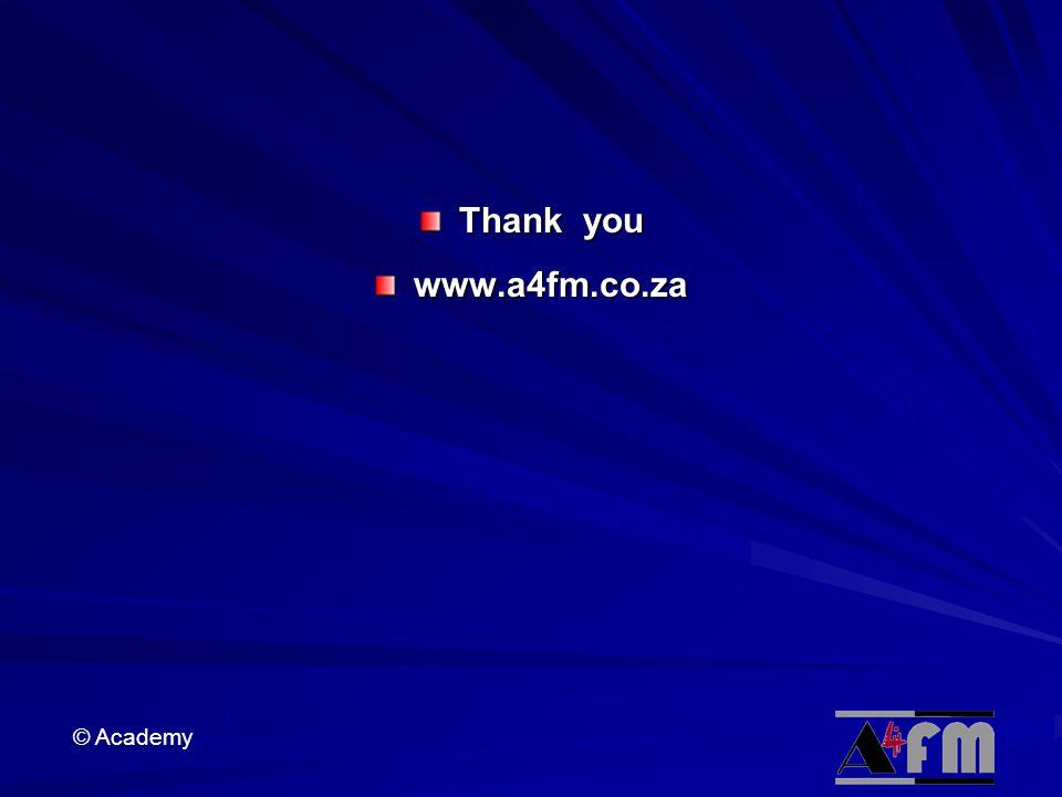 © Academy Thank you www.a4fm.co.za