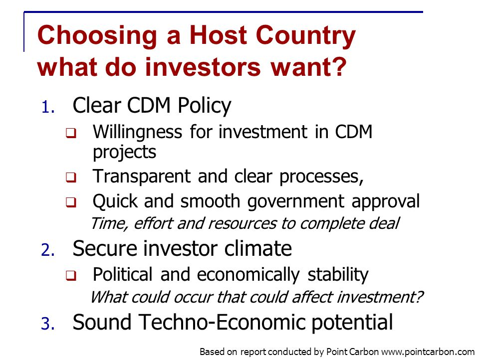 Choosing a Host Country what do investors want. 1.