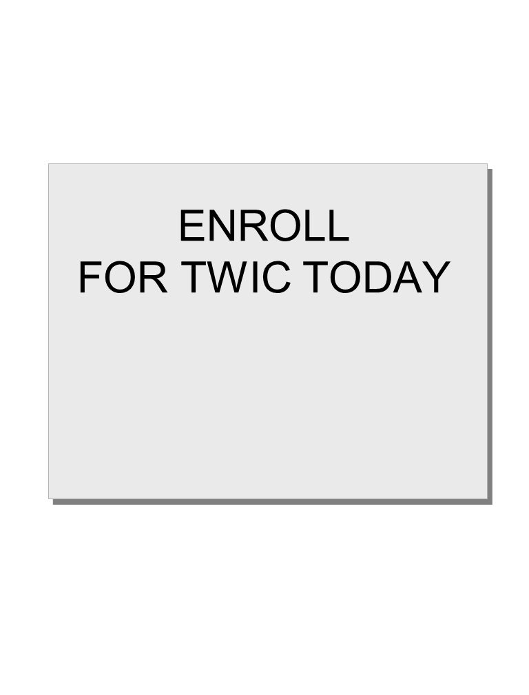 ENROLL FOR TWIC TODAY