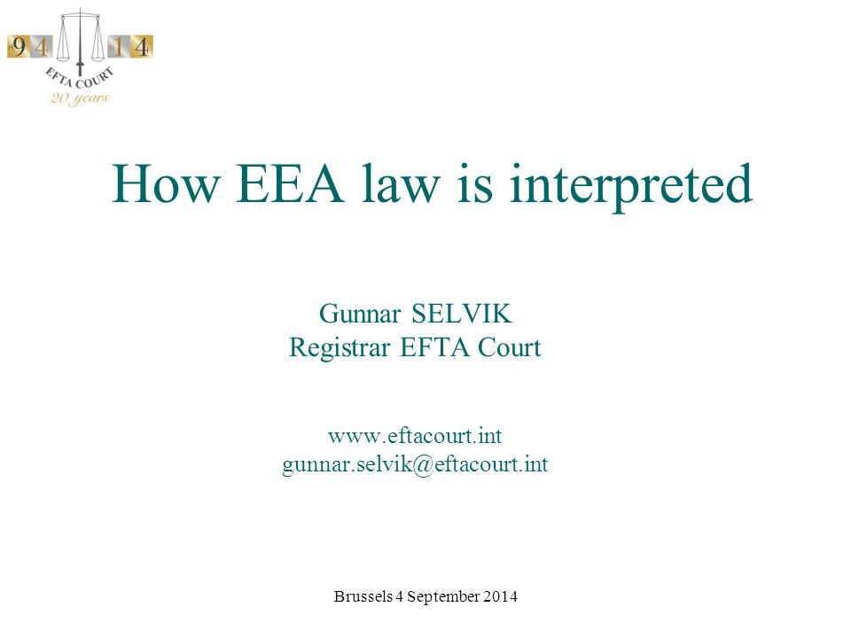 The Relationship between the EU Courts and the EFTA Court  Article 105(2,3) EEA – formal equality  Art.