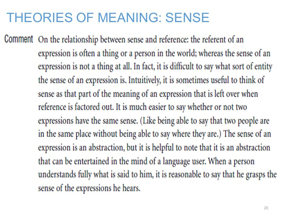 THEORIES OF MEANING: SENSE 26