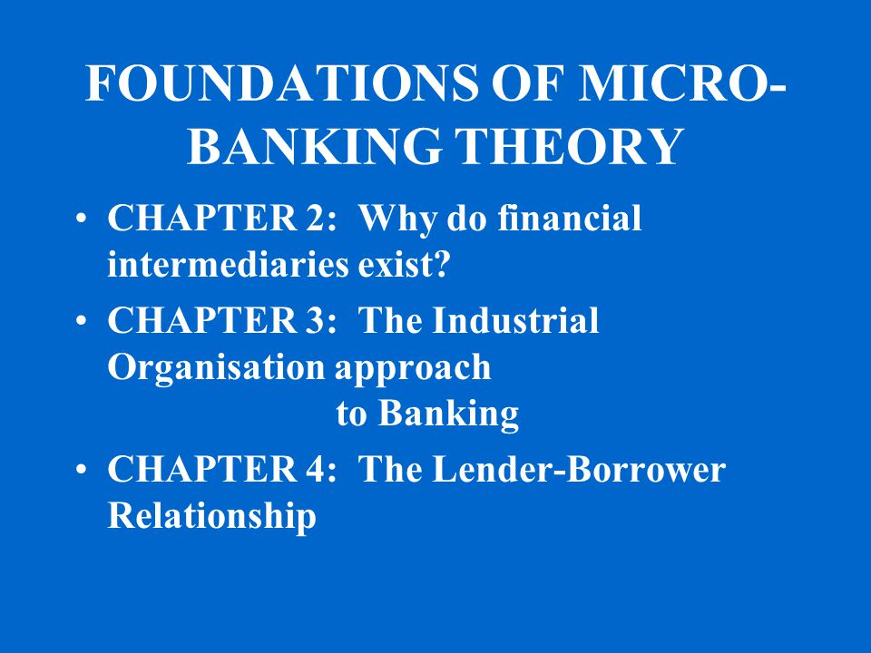 CHAPTER 5: The equilibrium and rationing in the credit market CHAPTER 6: Macroeconomic consequences of financial imperfections