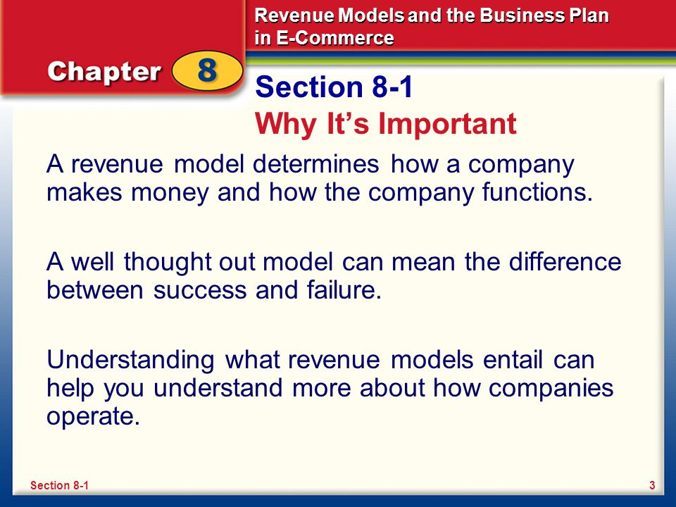 Revenue Models and the Business Plan in E-Commerce Section 8-1 Key Terms revenue model e-zine blog affiliate program licensing 4Section 8-1
