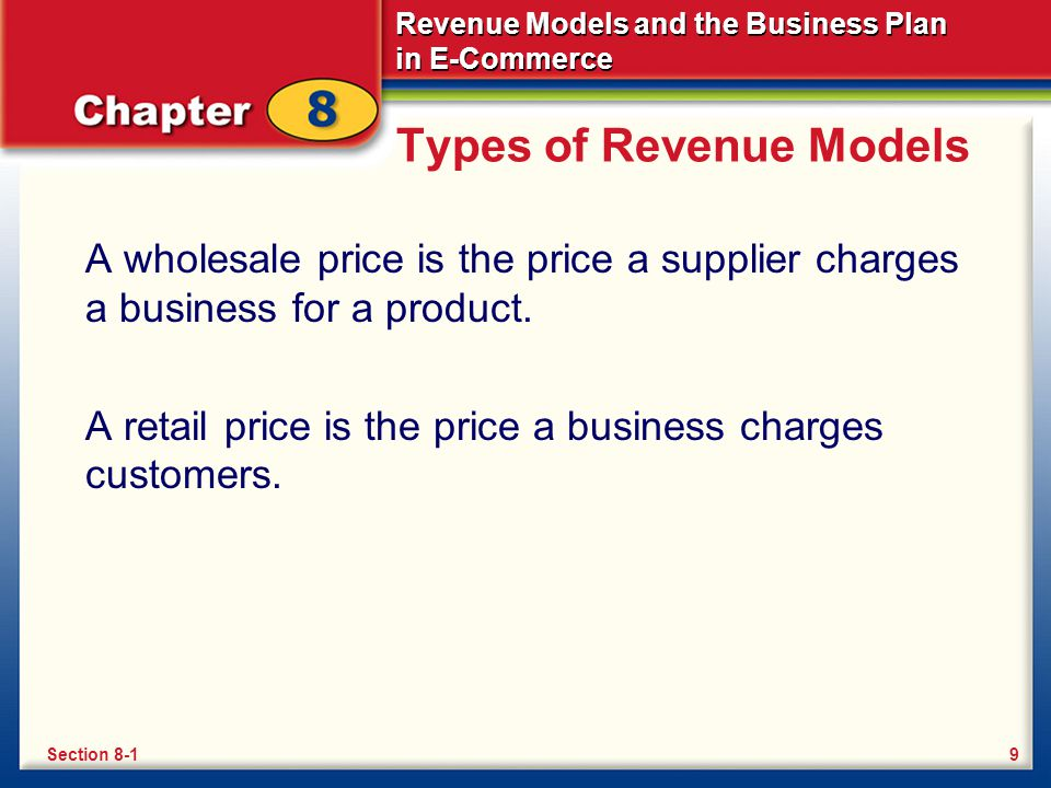 Revenue Models and the Business Plan in E-Commerce End of Back to Table of Contents