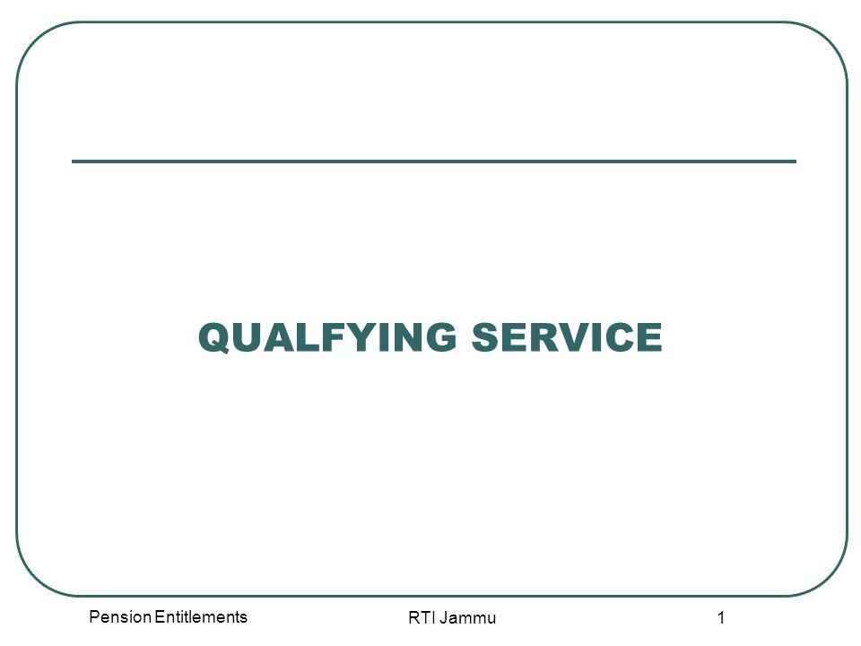 Pension Entitlements RTI Jammu 1 QUALFYING SERVICE