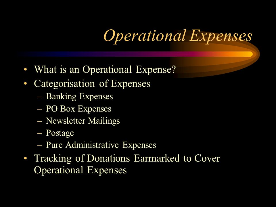 Operational Expenses What is an Operational Expense.