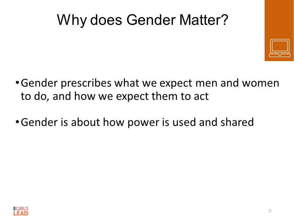 Why does Gender Matter.