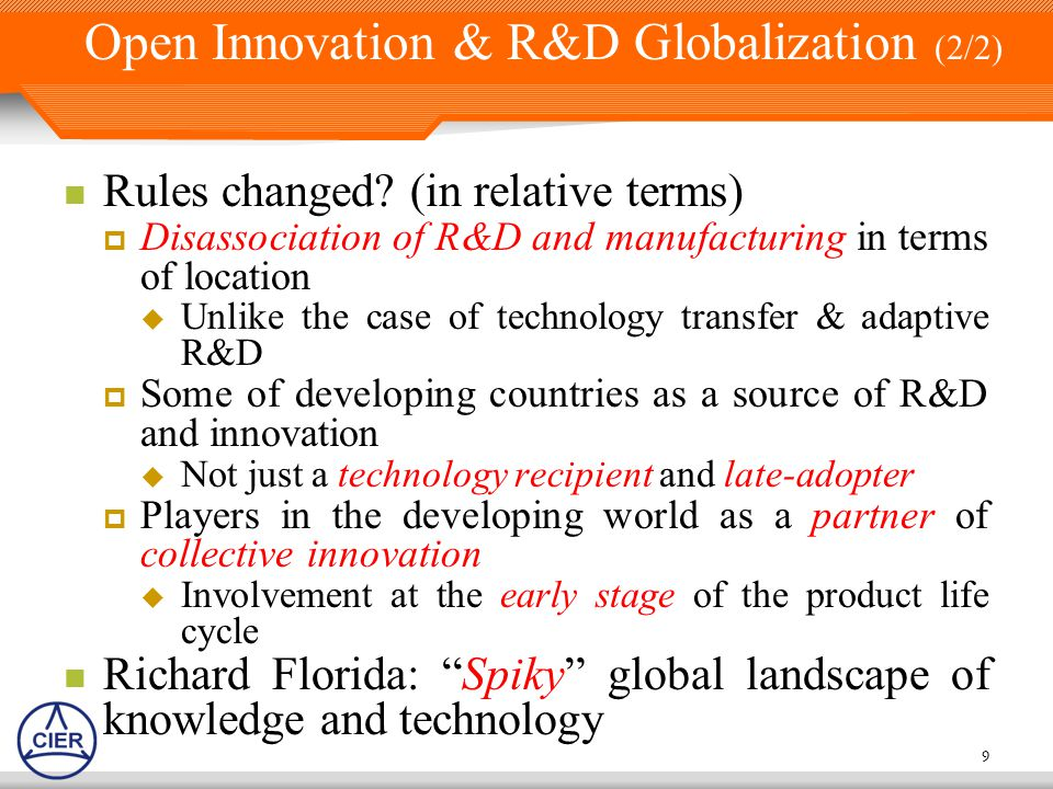 9 Open Innovation & R&D Globalization (2/2) Rules changed.