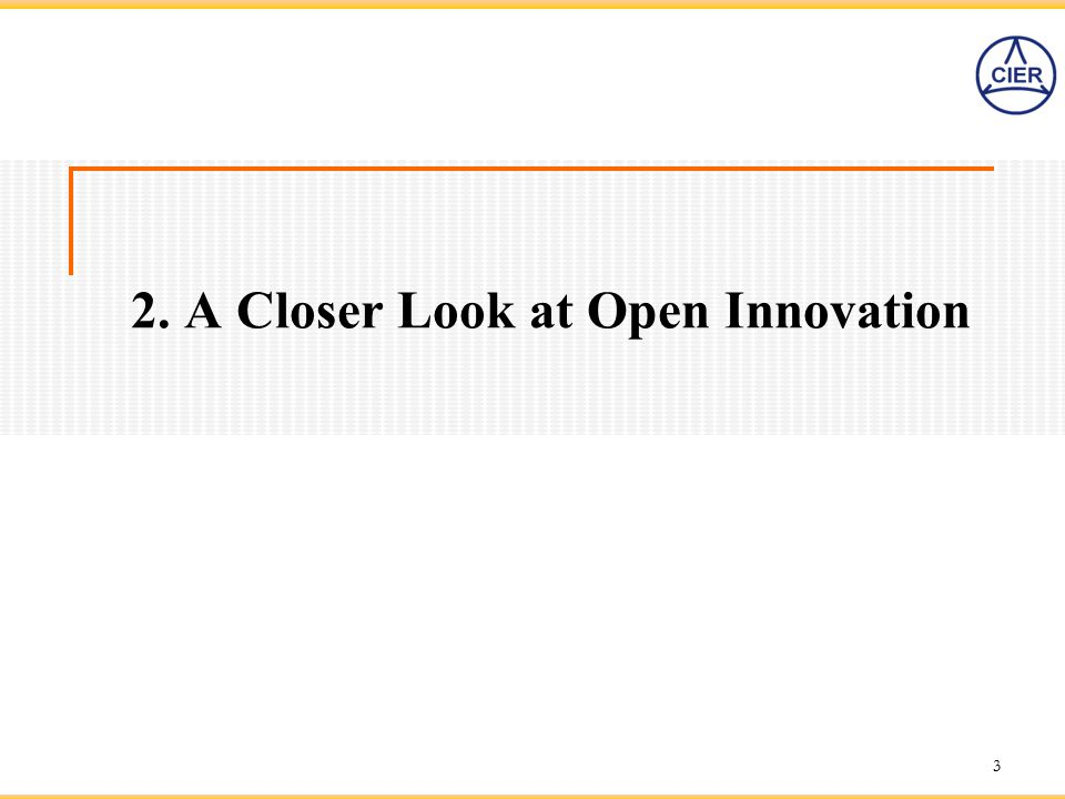 2. A Closer Look at Open Innovation 3