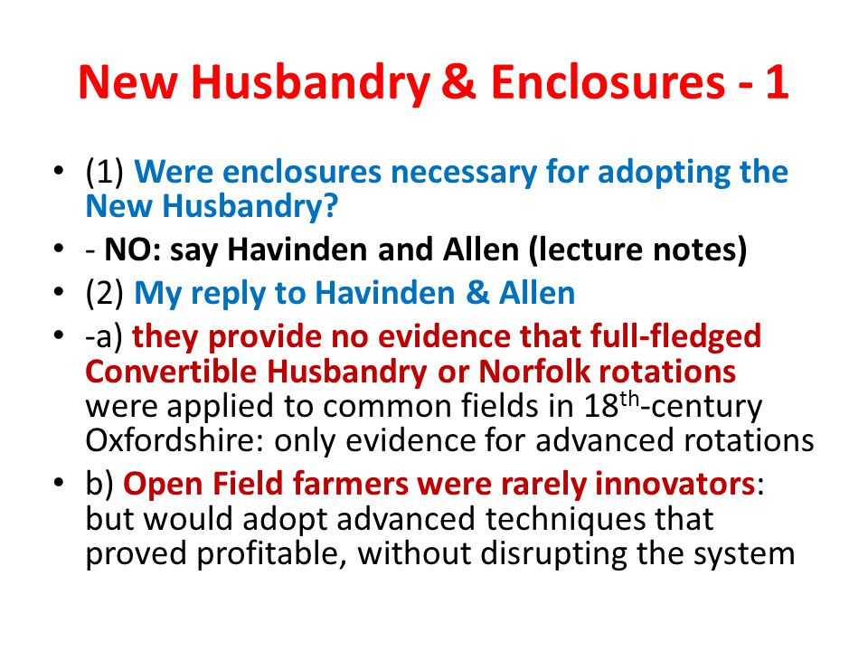 New Husbandry & Enclosures - 1 (1) Were enclosures necessary for adopting the New Husbandry.