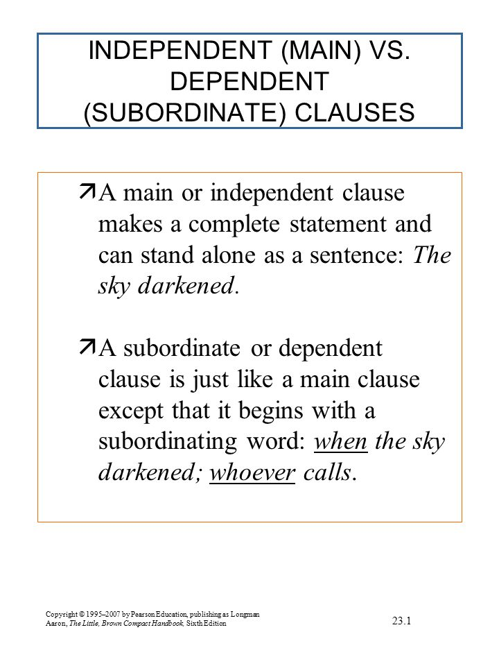 Copyright © 1995–2007 by Pearson Education, publishing as Longman Aaron, The Little, Brown Compact Handbook, Sixth Edition EXERCISE Sentence combining: Sentence structures Combine each set of simple sentences below to produce the kind of sentence specified in parentheses.