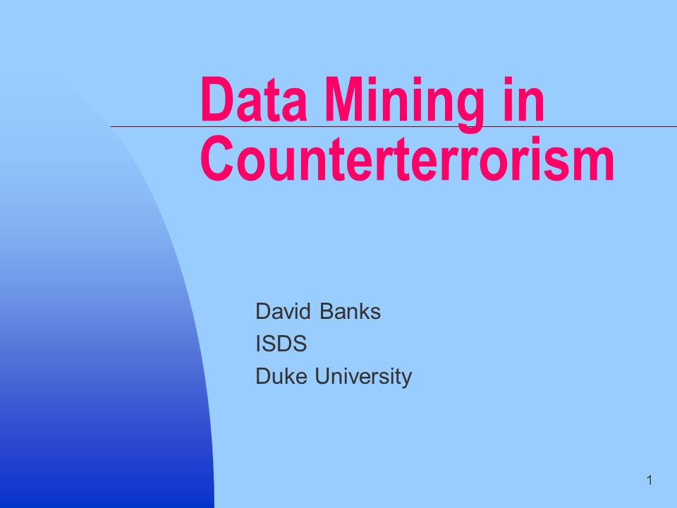 22 4.Prospective Mining This is the Holy Grail in data mining for counterterrorism.