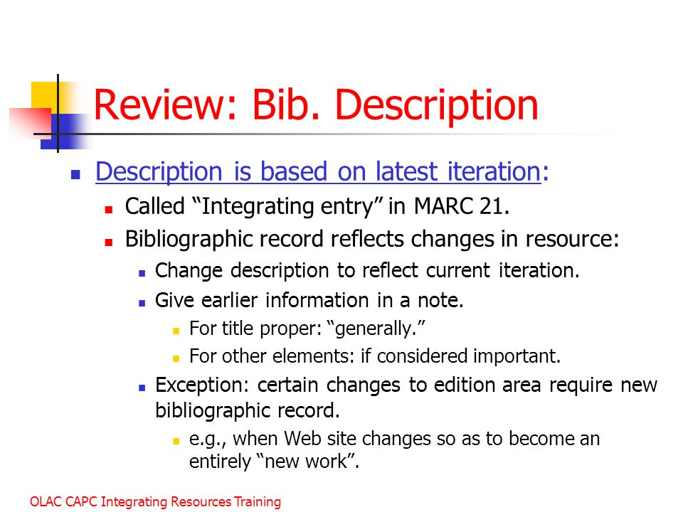 OLAC CAPC Integrating Resources Training Review: Bib.