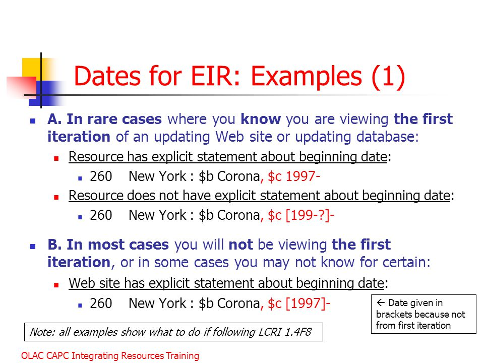 OLAC CAPC Integrating Resources Training Dates for EIR: Examples (1) A.