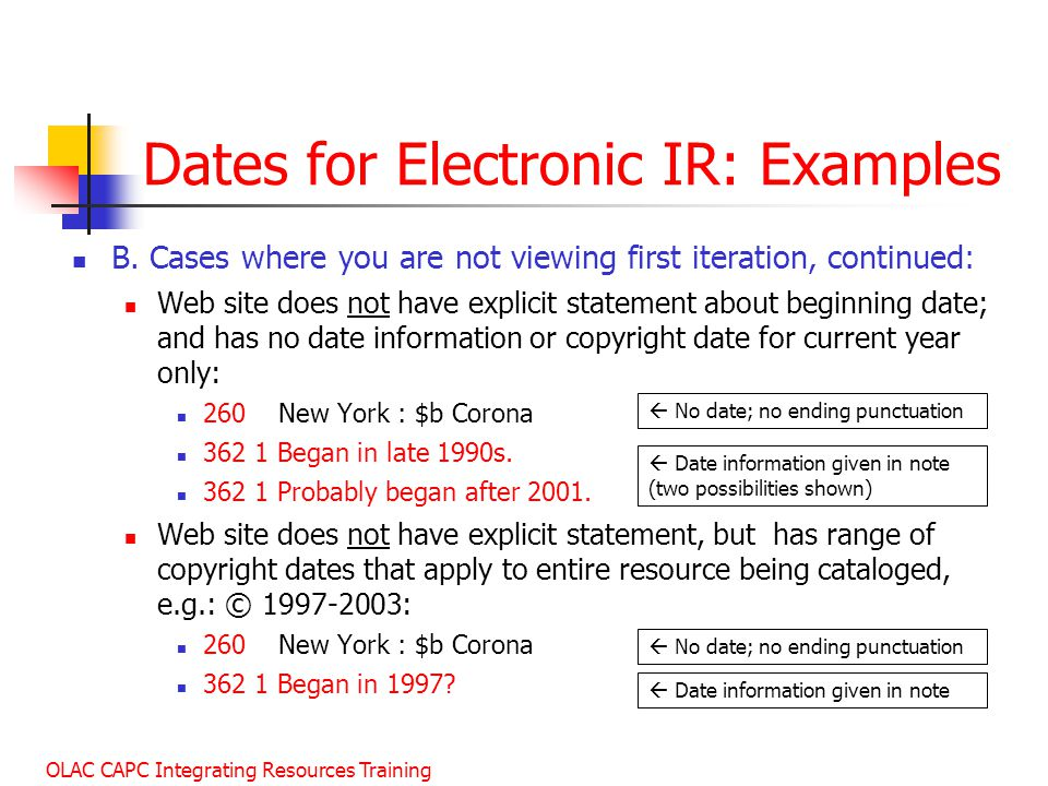 OLAC CAPC Integrating Resources Training Dates for Electronic IR: Examples B.