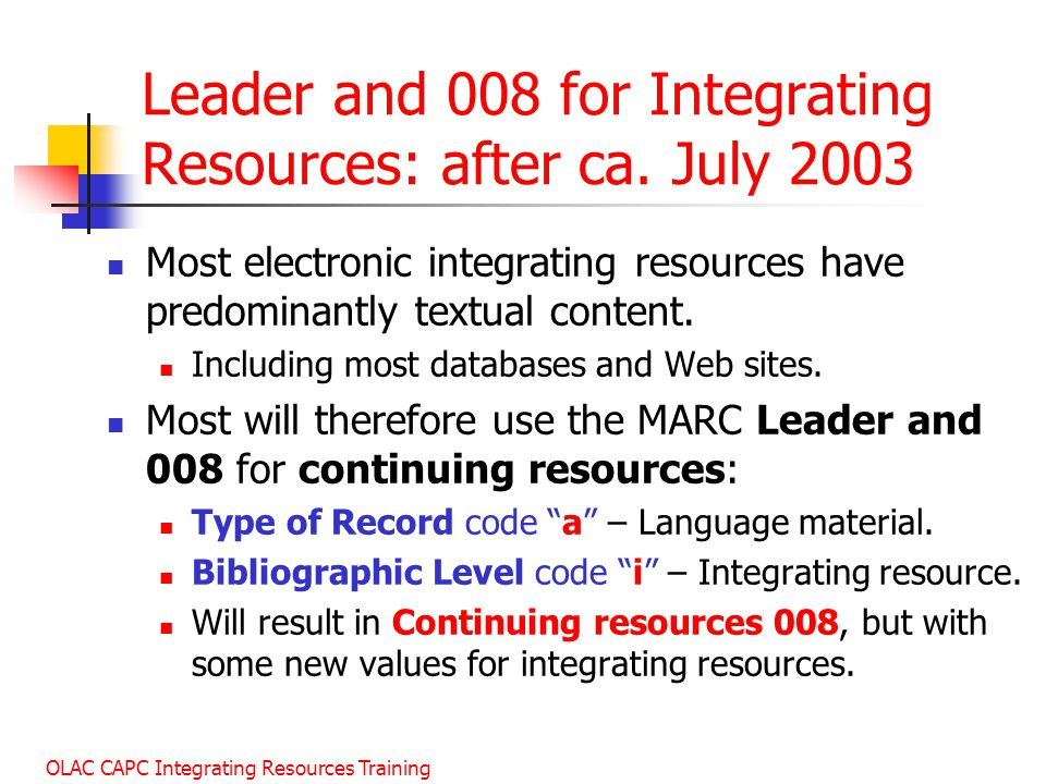 OLAC CAPC Integrating Resources Training Leader and 008 for Integrating Resources: after ca.