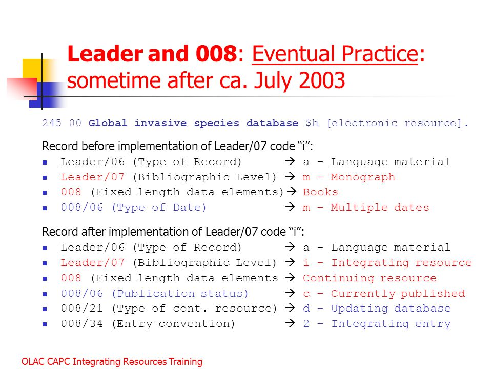 OLAC CAPC Integrating Resources Training Leader and 008: Eventual Practice: sometime after ca.