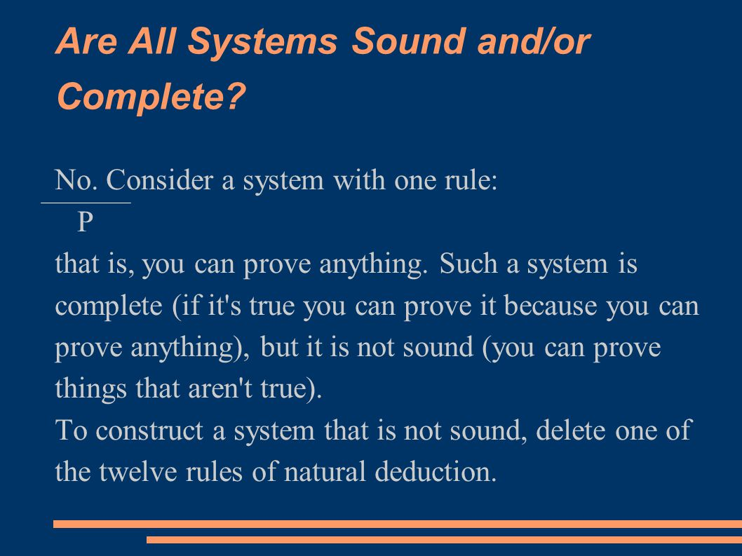 Are All Systems Sound and/or Complete. No.