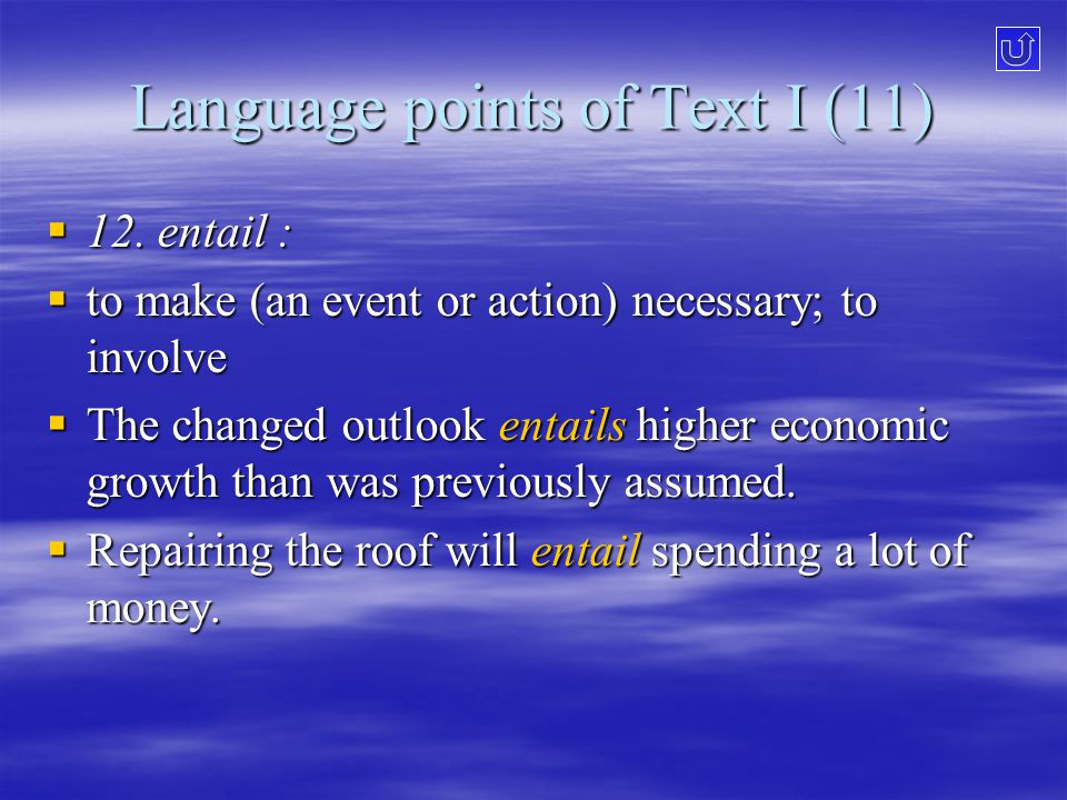 Language points of Text I (11)  12.