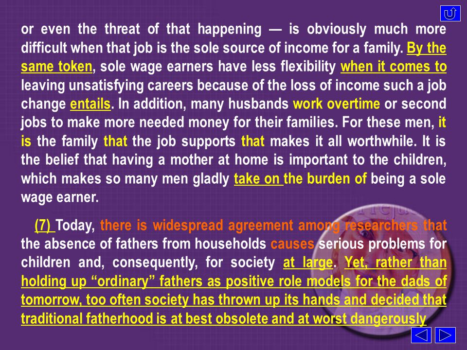are applauded while at-home mothers and breadwinner fathers are given little, if any, cultural recognition.