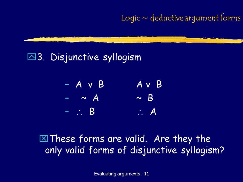 Evaluating arguments - 11 Logic ~ deductive argument forms y3.