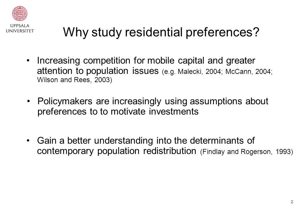 2 Why study residential preferences.