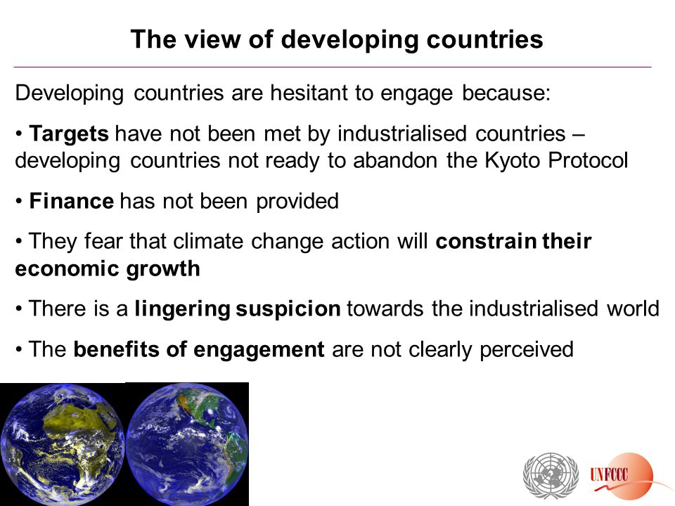 The UN Climate Change Conference in Mexico 2010 Objectives for Mexico should be realistic; the needs of developing countries need to be addressed 1.