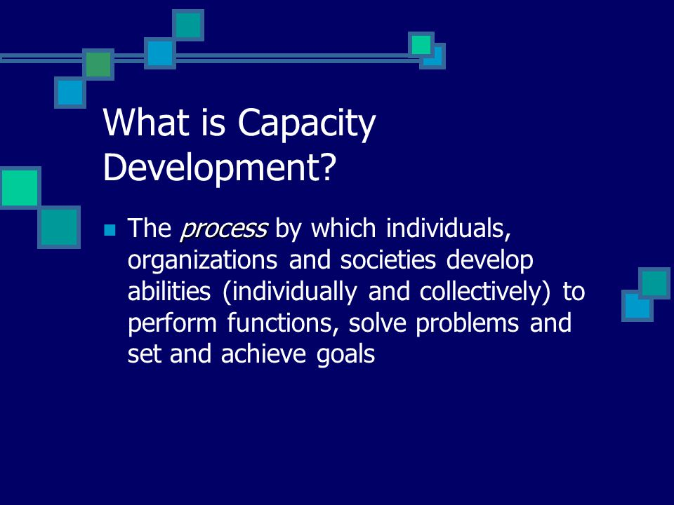 What is Capacity Development.