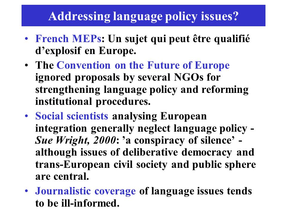 Addressing language policy issues.