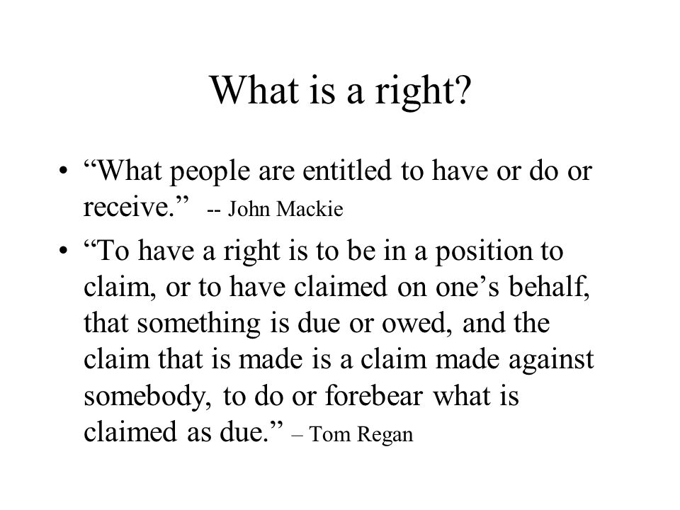 What is a right.