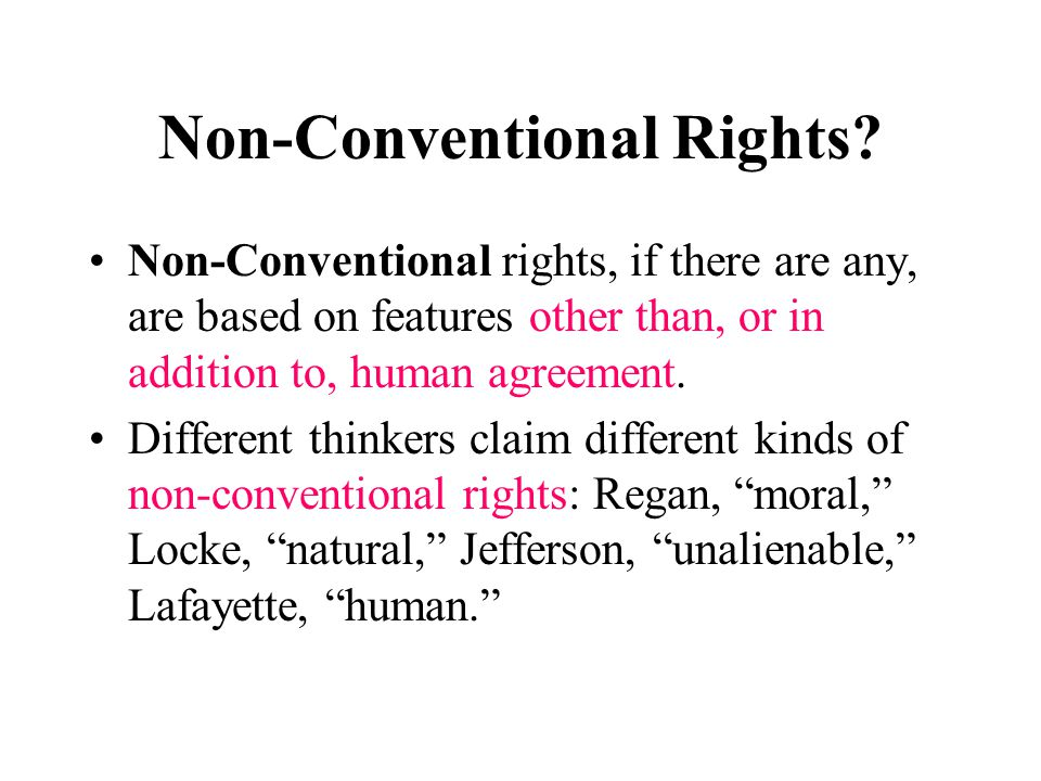 Non-Conventional Rights.