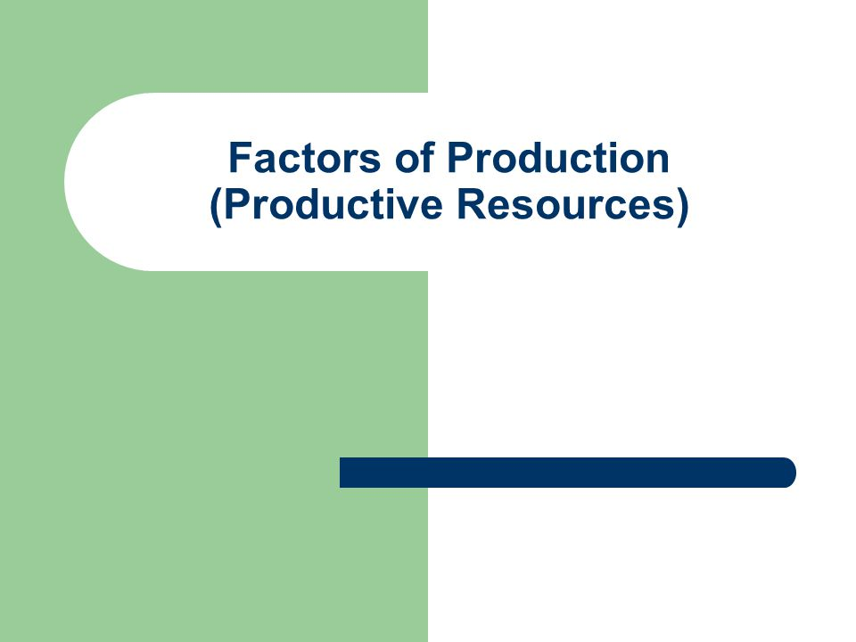 Improving Productivity – Increased Capital More factories, tools, machines, etc – Improve technology Faster machines, multi-tasking devices, machines with larger capacity – Train/educate workers Specialization, new techniques, ability to USE technology – Improve entrepreneurship Better organization of resources, motivational tools, leadership, worker morale