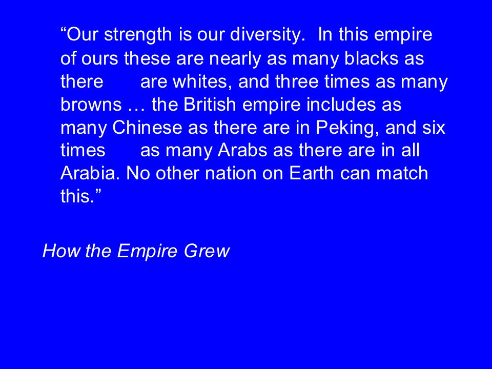 Our strength is our diversity.