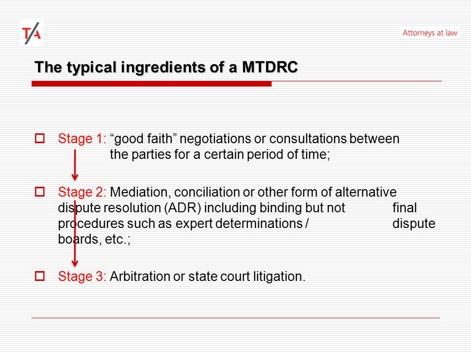 Scenario II: State court litigation as the final tier  Romania - MTDRC providing for expert determination / dispute board followed by state court litigation  Poor case-law and doctrine on the matter.