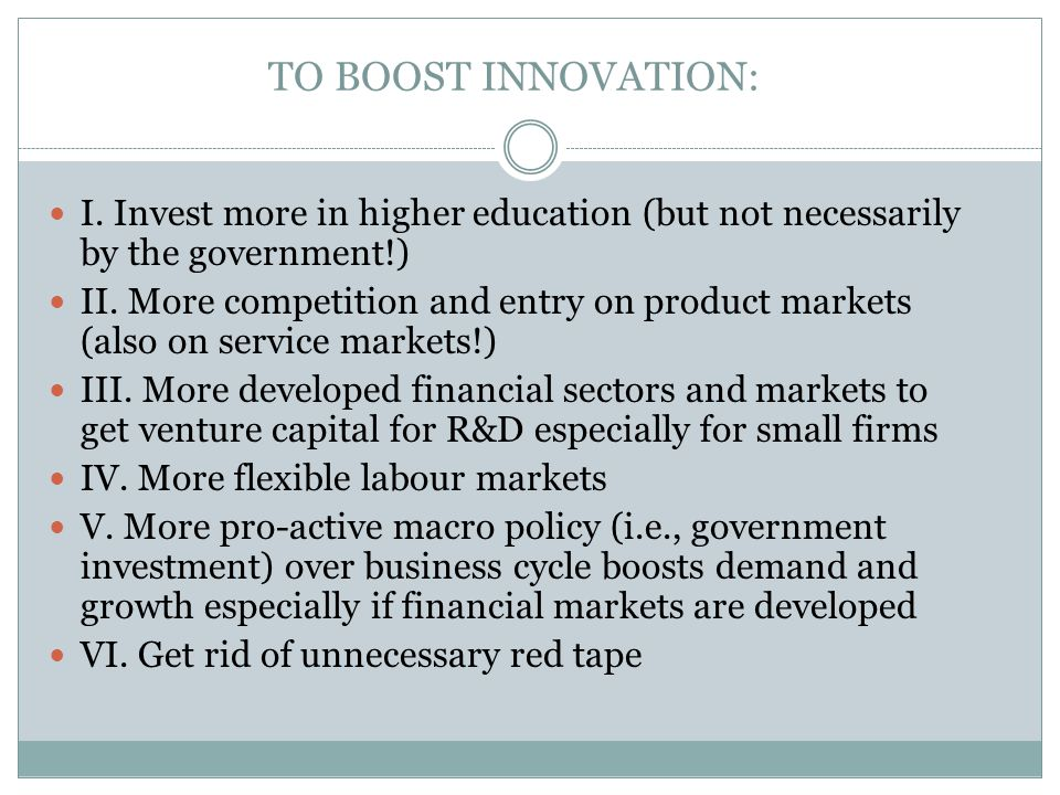 TO BOOST INNOVATION: I.