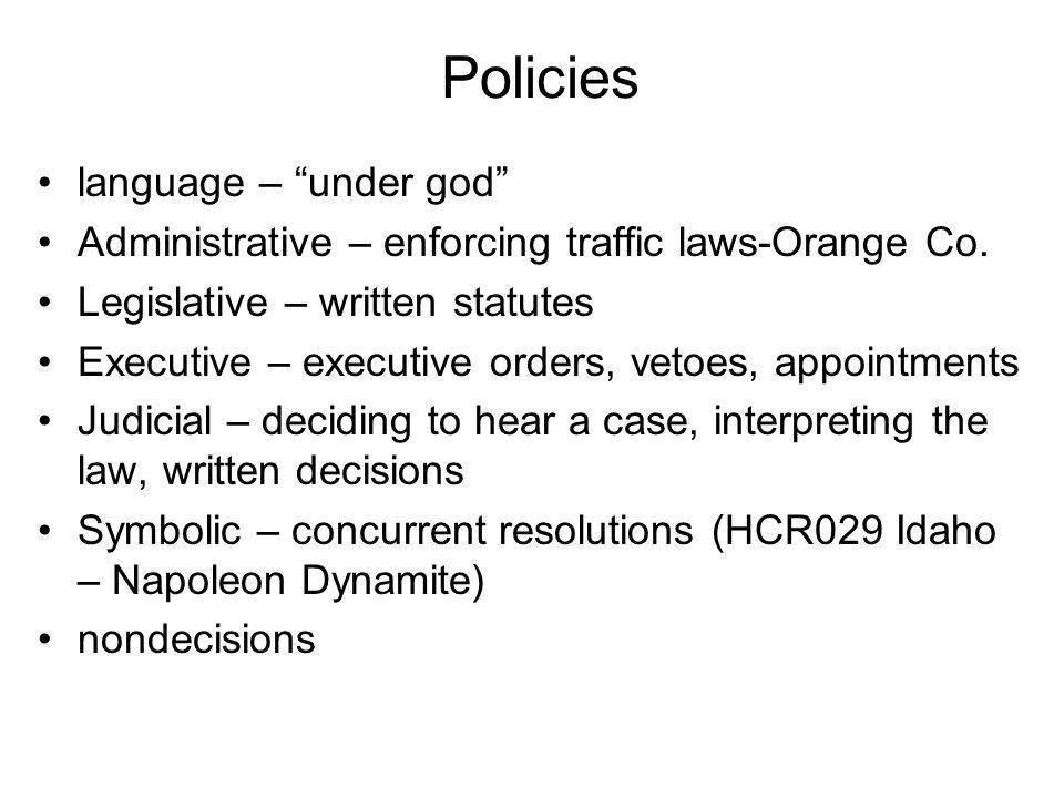 Policies language – under god Administrative – enforcing traffic laws-Orange Co.