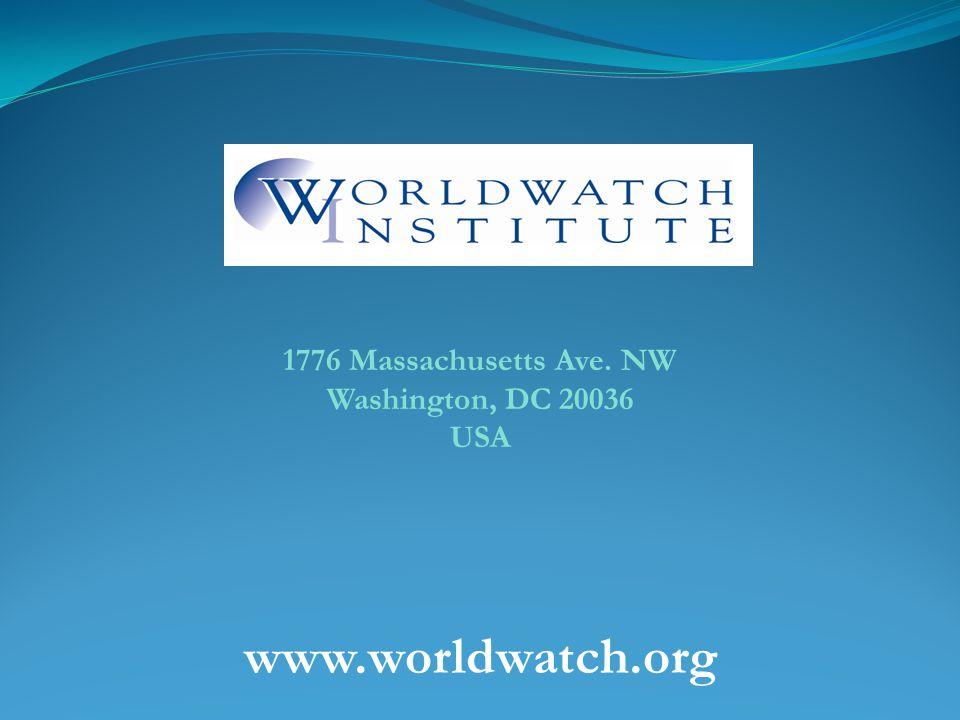 www.worldwatch.org 1776 Massachusetts Ave. NW Washington, DC 20036 USA