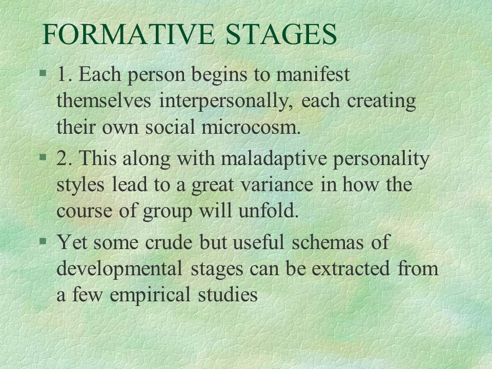 FORMATIVE STAGES §1.