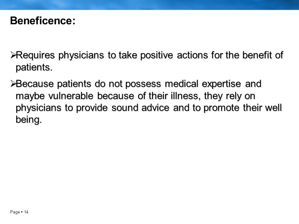 Page  14  Requires physicians to take positive actions for the benefit of patients.
